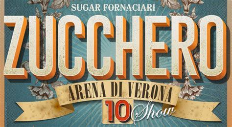 Calendario Arena 2016 Zucchero Tour 2016 Dieci Concerti All Arena Di Verona A