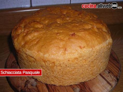 cucina pasquale schiacciata di pasqua ricetta tradizionale toscana