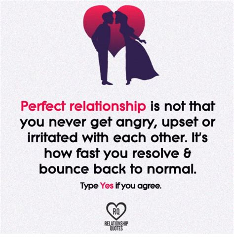 Perfect Relationship Meme - perfect relationship is not that you never get angry upset