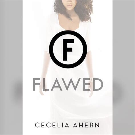 Spotlight Cecelia Ahern by Book Review Quot Flawed Quot By Cecelia Ahern The Folks
