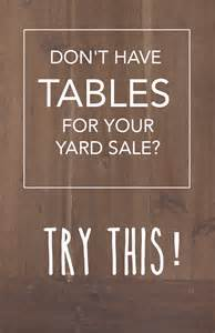 10 ingenious ways to a yard sale without tables