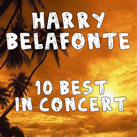 harry belafonte day o banana boat day o banana boat song by harry belafonte on