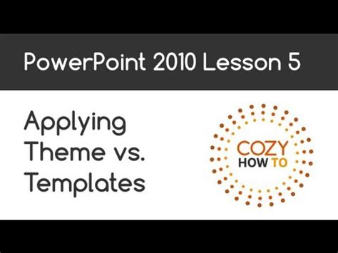 powerpoint theme vs template powerpoint applying theme vs template lesson 05
