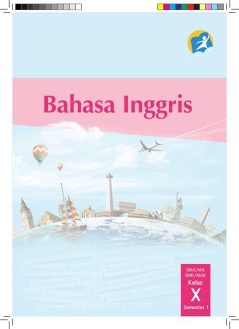 Buku Jelajah Inggris buku bahasa inggris kelas x kurikulum 2013 kemendikbud