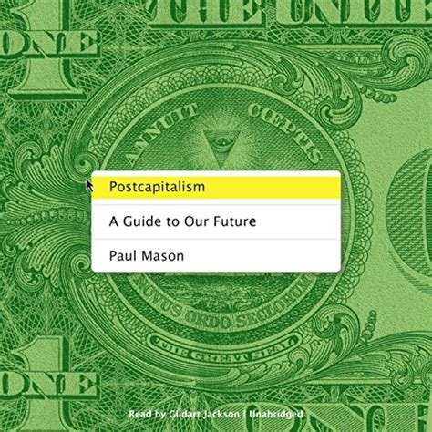 postcapitalism a guide to postcapitalism a guide to our future audiobook avaxhome