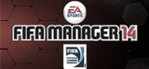 download fifa manager 14 full version gratis fifa manager 14 free download full version game