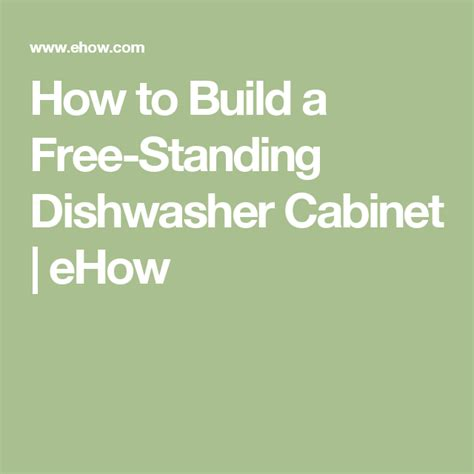 free standing dishwasher cabinet how to build a free standing dishwasher cabinet
