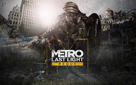 Last Light by Metro Last Light Redux Review