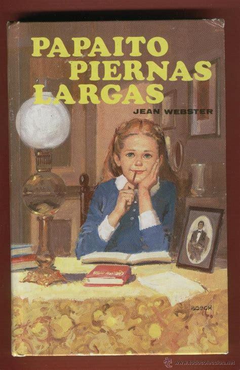 Libro Papaito Piernas Largas Jean Webster Pdf