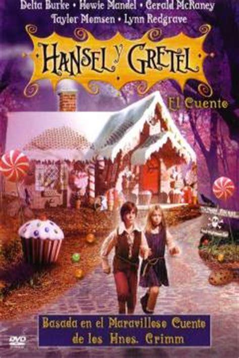 libro hansel y gretel hansel and pel 237 cula hansel y gretel el cuento 2002 hansel gretel abandomoviez net