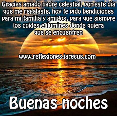 imagenes de buenas noches querida familia buenas noches gracias amado padre celestial reflexiones