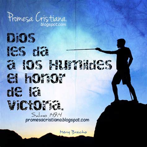 imagenes y frases cristianas de victoria promesa cristiana dios da la victoria a los humildes