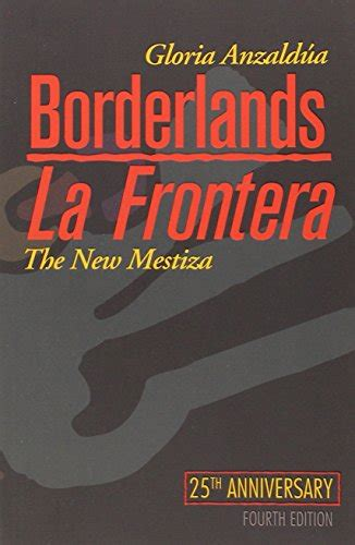 libro borderlands la frontera the new libro zami a new spelling of my name di audre lorde