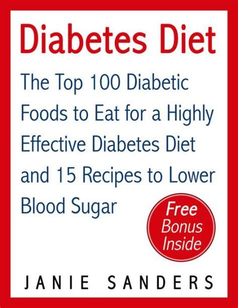 Blood Sugar Detox Diet Review by Diabetes Diabetes Diet The Top 100 Diabetic Foods To Eat