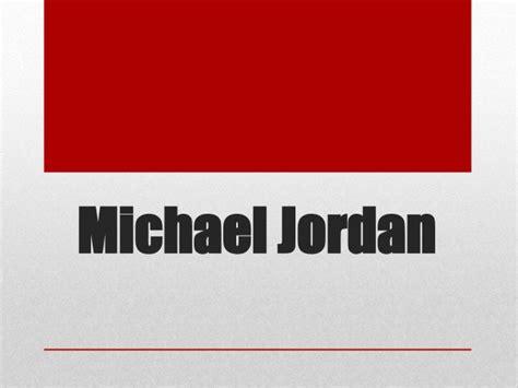 michael jordan biography slideshare biography michael jordan