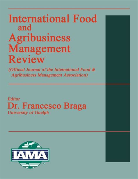 Agribusiness Management by International Food And Agribusiness Management Association Ifama Volume 8 Issue 4