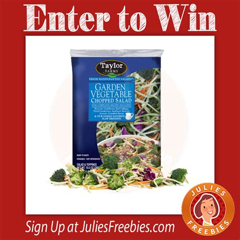 New Year Sweepstakes - taylor farms new year sweepstakes julie s freebies