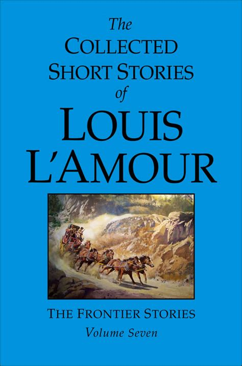 collected stories short stories by louis l amour