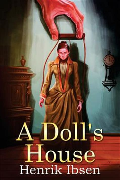 a dolls house book a doll s house paperback peregrine book company