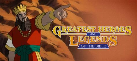 the legends of the bible greatest heroes and legends of the bible flix