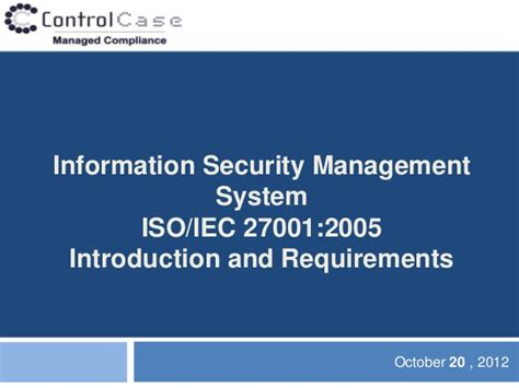 information security management system introduction to iso 27001 information security management system iso iec 27001 2005