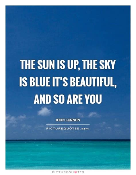 Sun Is Up sky quotes sky sayings sky picture quotes