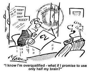 Overqualified For Mba by Sorry You Re Overqualified Part I