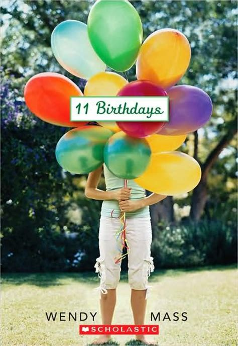 eleven books ms kochel s book 11 birthdays by wendy mass