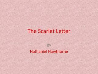 theme of scarlet letter sin ppt hawthorne romanticism the scarlet letter and