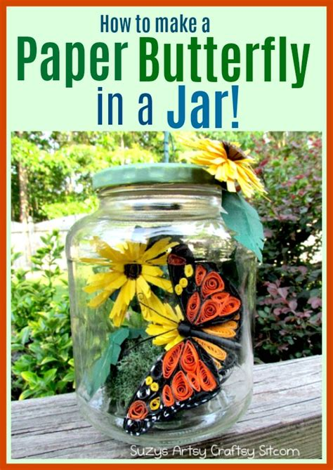 How To Make A Paper Jar - how to make a paper butterfly in a jar