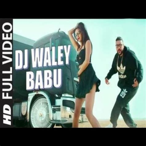 download dj waley babu remix mp3 download dj waley babu single tracks mp3 songs by badshah