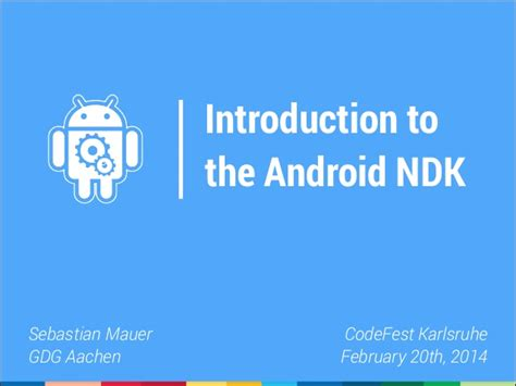 what is android ndk introduction to the android ndk