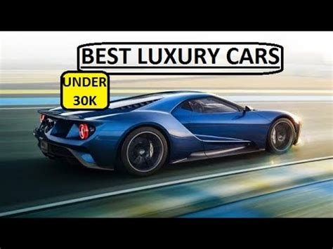 Top Cars 30k by Top 5 Luxury Cars 30k