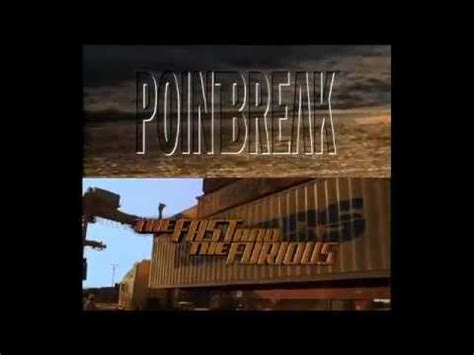 fast and furious vs point break point break vs the fast and the furious youtube