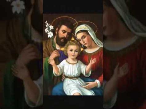 la sagrada de familia la sagrada familia de nazaret youtube