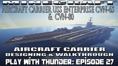 minecraft aircraft carrier building  walkthrough uss