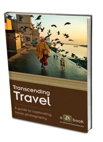 mr travels books transcending travel a guide to captivating travel