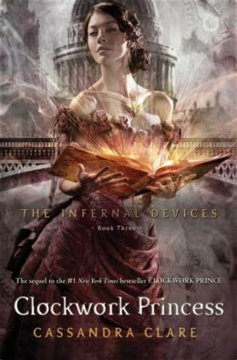 the infernal devices clockwork clockwork princess infernal devices series 3 by