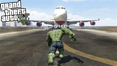 mod gta 5 pc hulk gta 5 mods hulk vs plane youtube