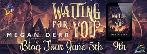 waiting for you books waiting for you by megan derr tour w exclusive content