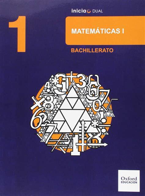 libro mt 1 matematicas bachillerato 1bac matemticas ciencias naturales 1 bachillerato inicia dual ed 2015 varios autores libro