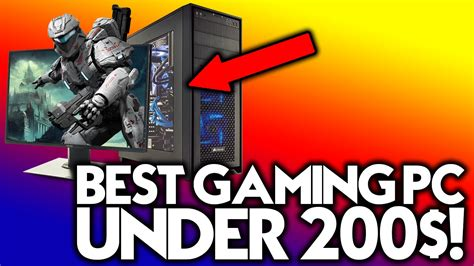 best cheapest gaming pc best gaming pc 200 cheap gaming computer 2016