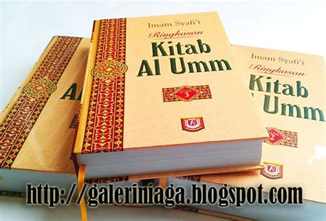 Al Umm Imam Asy Syafi I nawawi imam asy syafi i bermazhab dengan sunnah rasulullah