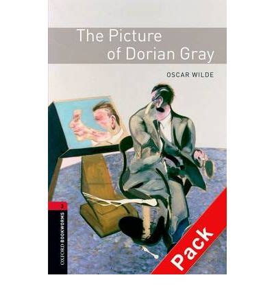 the oxford bookworms library the oxford bookworms library level 3 the picture of dorian gray 1000 headwords oscar wilde