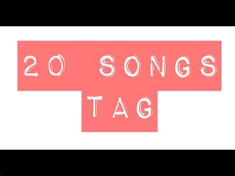 The 20 Songs That Would Be On The Soundtrack To My by Canto Z 20 Songs Tag