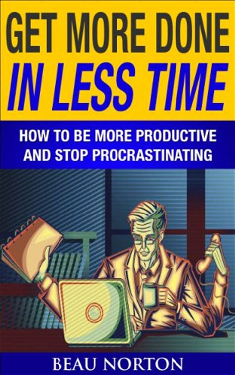stop procrastinating stop being lazy the procrastination habit and become more productive with your time books how to stop being lazy overcoming procrastination