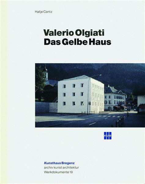 das gelbe haus valerio olgiati architecture hatje cantz