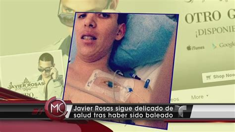 imagenes javier rosas cantante javier rosas sigue delicado de salud video