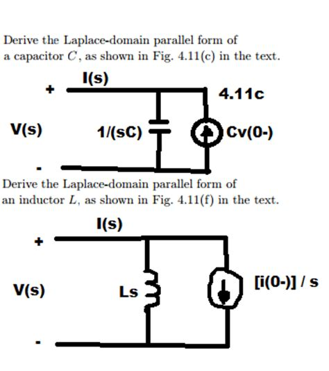 capacitor in laplace domain derive the laplace domain parallel form of a capac chegg