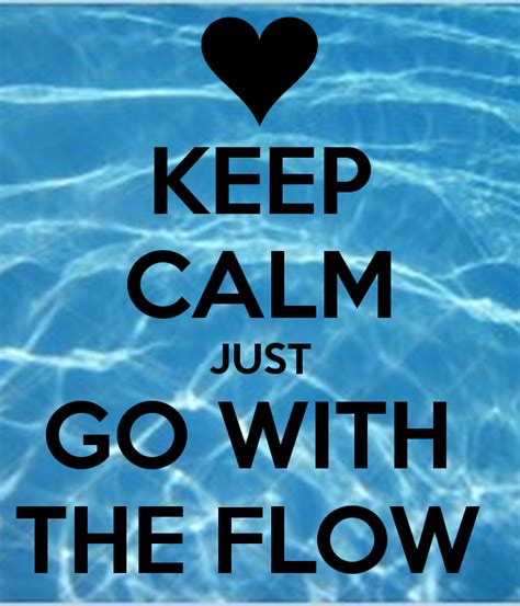 go with the flow 187 your baby is your primary birth partner keep calm just go with the flow poster none of your biz